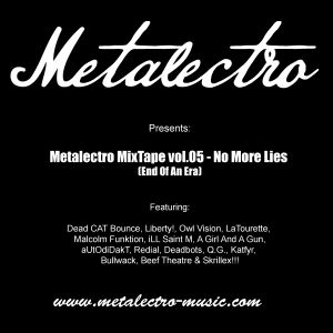 Metalectro MixTape vol.05 - No More Lies (End Of An Era) [Apr 2011]