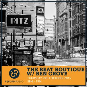 the beat boutique with ben grove 29th october 2015 by