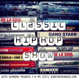The Classic Hip Hop Show with Supreme EP115 (Full Show)