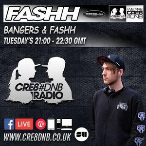 Fashh - Cre8Dnb   Bangers & Fashh show #001