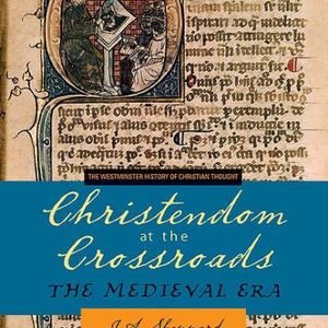 J. A. Sheppard | Christendom at the Crossroads