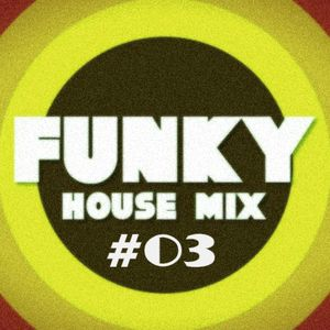 LIVE SESSION FUNKY HOUSE#03 by DJ CARYSMA