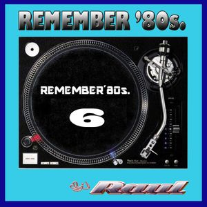 REMEMBER 80s. Vol. 6
