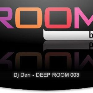 Dj Den - DEEP ROOM 003