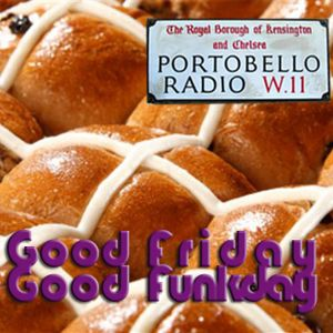 Portobello Radio Ep 50, Fab Friday Funk with Greg Weir: Easter special - The Passion (of Dance)