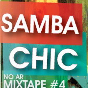 Samba Chic Mixtape #4 Samba Soul