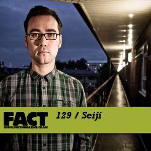 FACT Mix 129: Seiji