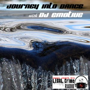 Journey into Dance Episode 10 - Trance and Old Skool Mix 2Hrs DJ Emotive