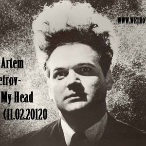 Dj Artem Wetrov - In My Head (11.02.2012)