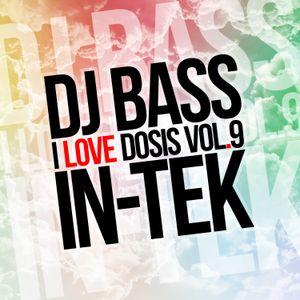 DJ BASS - I LOVE DOSIS VOL.9 (IN-TEK)