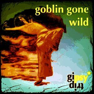 goblin gone wild