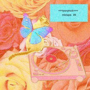 +++ponyrock+++mixtape#4