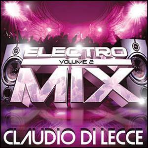 Claudio Di Lecce - Electro House (Volume 2)