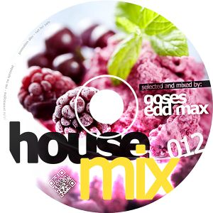 House Mix 012 by Goses & Edd Max