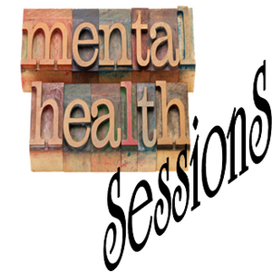 Mental Health SessionS 008 - Psycho Therapy (Raw & Unstable)