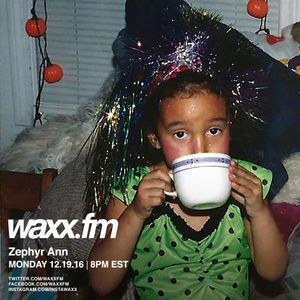 Zephyr Ann on @WAXXFM - Monday 12.19.16
