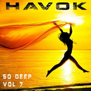 Havok - So Deep Vol 07