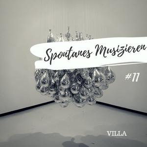 VILLA - Spontanes Musizieren #11