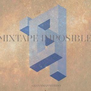 Mixtape Imposible Vol. 2 by Granadian Weirdo
