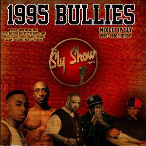 (1995 Bullies: Mixed By Sly) Throwbacks, 1995-1996 Bangers, Big L, Raekwon, DPG (TheSlySHow.com)