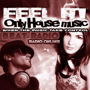FEELIT! Only House Music Radio Show 30MARZO 2012