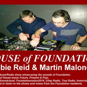 House of Foundation 19 - Robbie Reid & Martin Malone