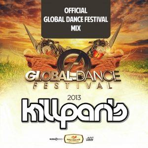 Kill Paris - Official Global Dance Festival 2013 Mix