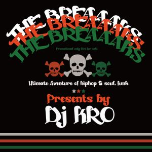 "THE BREAAAKS  ""DJ KRO"""