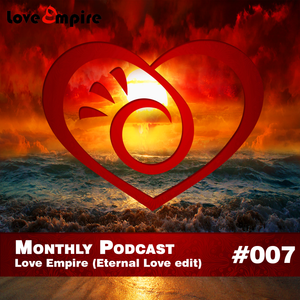 Eternal Love pres. Karpio - Love Empire 007 (Eternal Love Edit)