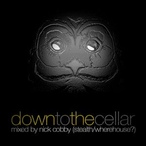 Down To The Cellar - mixed by Nick Cobby