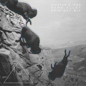 Hipster's iPod — Dark Alley Mix
