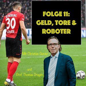 11 - GELD, TORE & ROBOTER. Mit Fußballprofi Christian Günter und Prof. Thomas Druyen