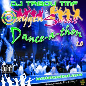 Oxygen & Sweat Danceathon 1.0 (Dj Mix by Tabou TMF)