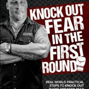 Dave Daley - Knock Out Fear in the First Round