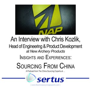 An Interview on Strategic Sourcing from China - Chris Kozlik Head of Engineering and Product Develop