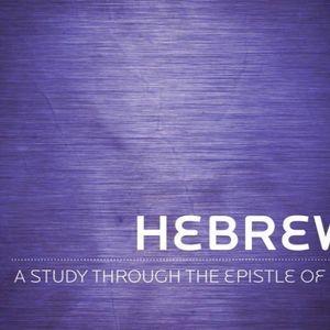 Hebrews - Week 5 - Audio