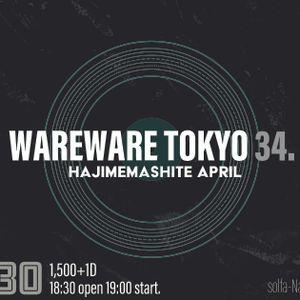 WAREWARE TOKYO 34.@中目黒solfa 2017/3/30