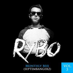 Septembangerz (September) [DJ RYBO Monthly Mix] Vol. 3