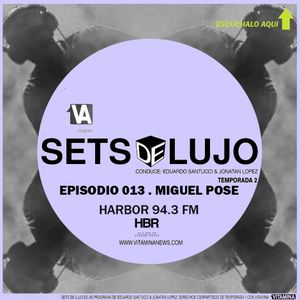 SETS DE LUJO SEASON 001 . MIGUEL POSE