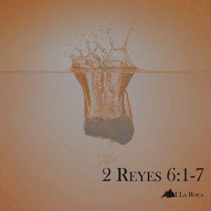 2 Reyes 6: 1-7
