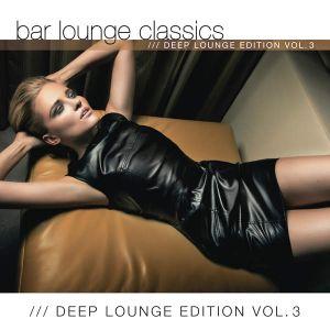 Deep Lounge Edition, Vol. 3 (Official Dandy-O DJ Mix) Part 1