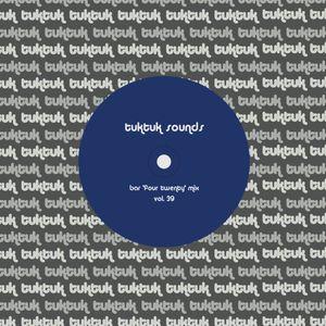 tuktuk sounds vol. 39 | bar 'four twenty' mix