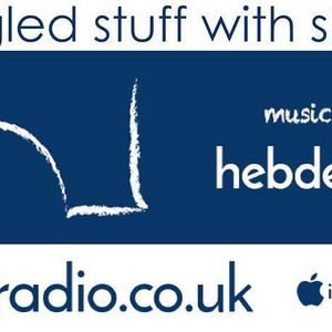 Newfangled Stuff with Shane Lee (18/01/17) - Hebden Radio