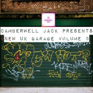Camberwell Jack Presents - New Uk Garage Volume 3 (2019) #NUKG