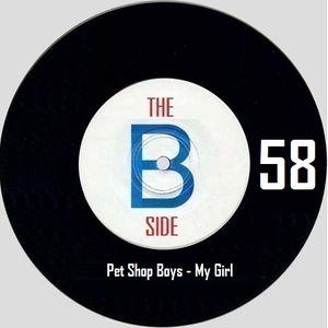 B side spot 58 - Pet Shop Boys - My Girl