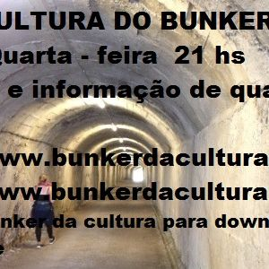 CULTURA DO BUNKER 28.06.17