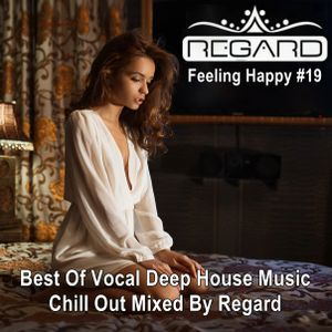 Feeling happy 19 best of vocal deep house music chill for House music acapella