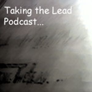 Taking the Lead - Episode #33