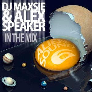 Dj Maxsie & Alex Speaker - Alien Sound Vol.6