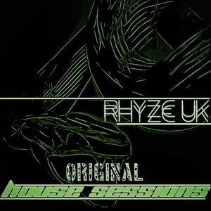 RhyZe UK: The ORIGINAL HOUSE Session's |  Mix #004 - Funked Up